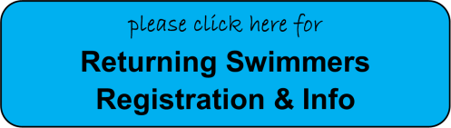 button - returning swimmer registration and info